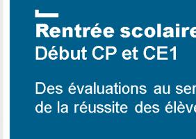 Les évaluations nationales CP et CE1
